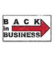 back in business vector image vector image