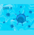 coronavirus covid19-2019 on a blue background 2020 vector image