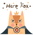 little princess - super hero fox vector image