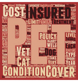Pet Insurance have you got it text background vector image vector image