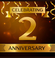 realistic two years anniversary celebration design vector image