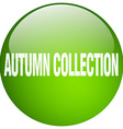 autumn collection green round gel isolated push vector image vector image
