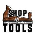 color vintage tools shop emblem vector image