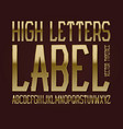 high letters label typeface golden font isolated vector image vector image