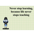 Never stop learning vector image vector image