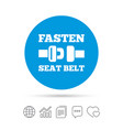 Fasten seat belt sign icon safety accident
