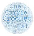 carrie crochet text background wordcloud concept vector image vector image