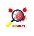 covid19-19 or coronavirus under a magnifying glass vector image