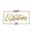 Gold Happy Valentines day caption vector image vector image