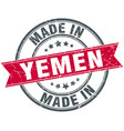 made in yemen red round vintage stamp vector image vector image