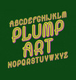 plump art typeface retro colorful font isolated vector image