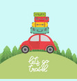 red car with luggage on the roof for long vacation vector image vector image