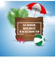 summer holiday on vintage wood background vector image