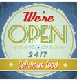 Vintage metal sign - We Are Open Come In vector image vector image
