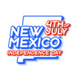 new mexico state 4th july independence day vector image