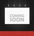 Coming soon theater banner concept vector image vector image