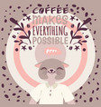 coffee addiction banner makes everything vector image vector image