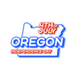 oregon state 4th july independence day with vector image vector image
