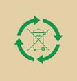 rubbish bin with recycle symbol green arrows logo vector image vector image