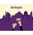 sadaqah concept moslem islam give money with hand vector image vector image