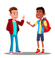 caucasian boy and black boy greet each other vector image vector image