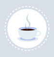 hot drink cup coffee break concept flat isolated vector image vector image