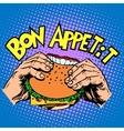 Bon appetit Burger sandwich is delicious fast food vector image vector image
