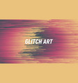 digital glitch art abstract background vector image