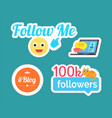 follow me smile emoticon and follower set vector image vector image
