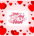 i love you every day from my heart red heart pink vector image