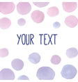 hand paint watercolor background for your text vector image vector image