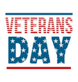 text veterans day logo flat style vector image vector image