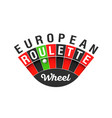 european roulette wheel sign vector image vector image