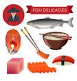 fish delicacies set vector image