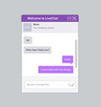 the universal live chat window vector image vector image