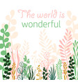 world is wonderful vector image