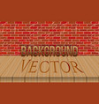 empty wood table top on brick wall background vector image vector image
