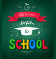 welcome back to school poster vector image vector image