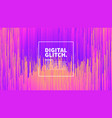 digital glitch effect abstract background vector image