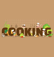 cooking concept vector image