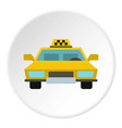 taxi icon circle vector image