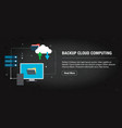 backup cloud computing banner internet with icons vector image vector image