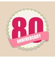 Cute Template 80 Years Anniversary Sign vector image vector image