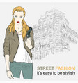 fashion girl in jacket on street vector image vector image
