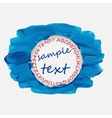 Frame for your text Smears of blue paint vector image vector image
