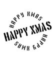 happy xmas rubber stamp vector image vector image