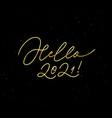 hello new year 2021 trendy calligraphy design vector image