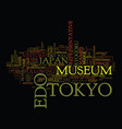 The edo tokyo museim text background word cloud