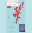 shetland islands detailed editable map vector image vector image