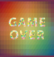 game over colorful sign on polygonal background vector image vector image